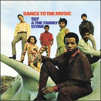Sly And The Family Stone - Dance To The Music (1968)