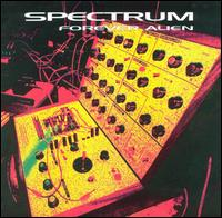 Spectrum - Forever Alien on 3rd Stone (1997)