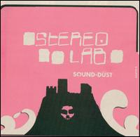 Stereolab - Sound Dust (2001)