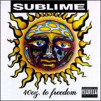Sublime - 40 Oz. To Freedom (1992)