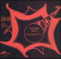Sun Ra & His Astro Infinity Arkestra - Sound Sun Pleasure 12inch on Evidence (1953-1958)