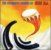 The Futuristic Sounds Of Sun Ra 12inch on Savoy (1960)