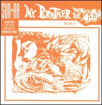 Sun Ra & His Solar Myth Arkestra - My Brother The Wind Vol. II 12inch on Saturn (1971)