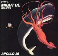 They Might Be Giants - Apollo 18 (1992)