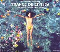Trance de Eivissa - The Hidden Outdoor Party Sound