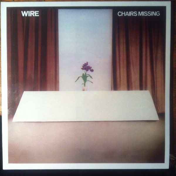 "Wire - Chairs Missing 12"" (1978)"