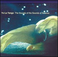 Yo La Tengo - Sounds Of The Sounds Of Science CD on Egon (2002)